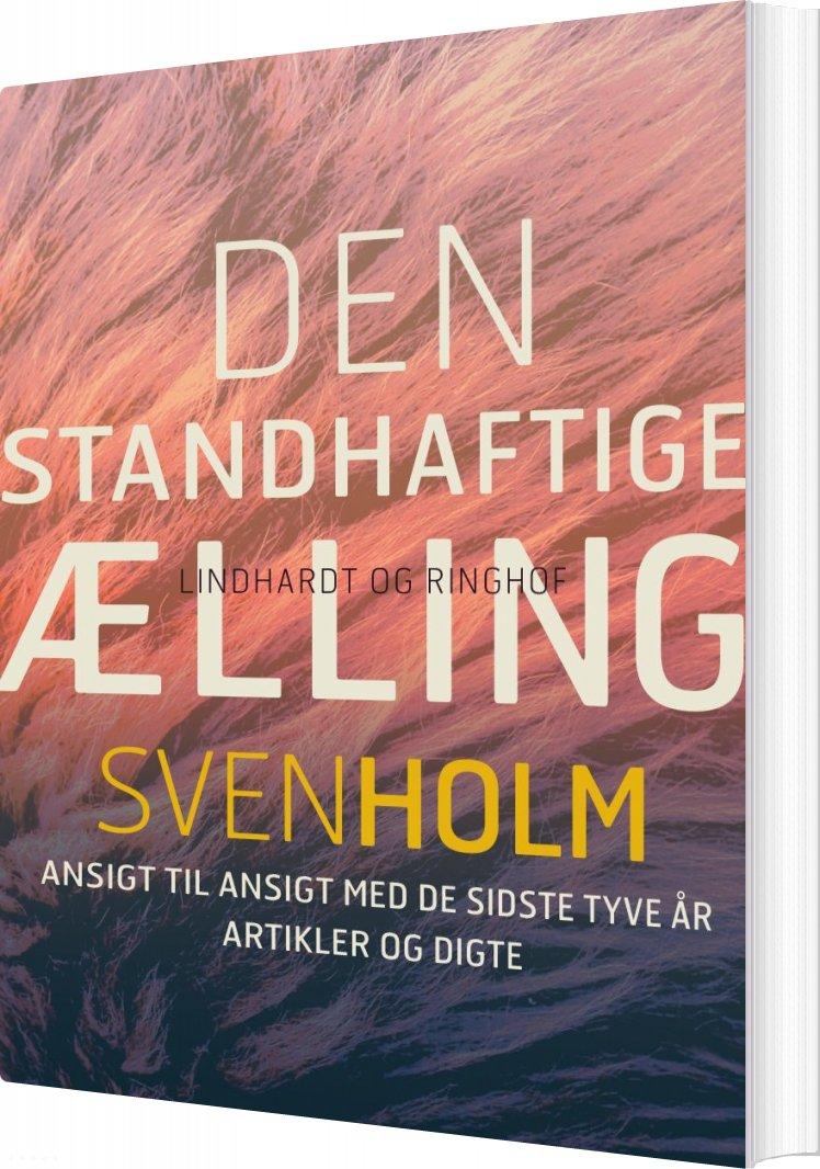 Den Standhaftige ælling - Sven Holm - Bog