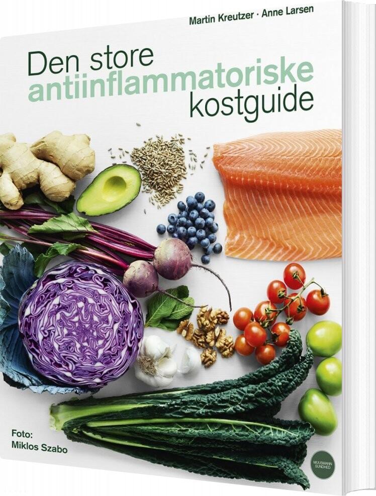 Den Store Antiinflammatoriske Kostguide - Martin Kreutzer - Bog