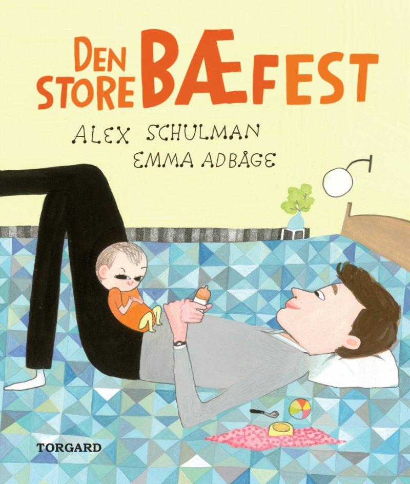 Image of   Den Store Bæfest - Alex Schulman - Bog