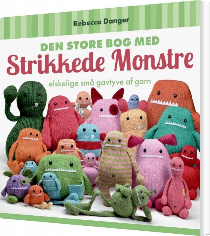 Image of   Den Store Bog Med Strikkede Monstre - Rebecca Danger - Bog