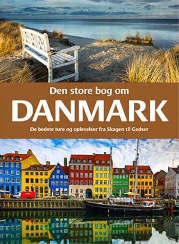 Image of   Den Store Bog Om Danmark - Bog