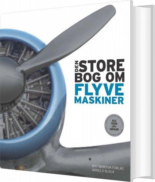 Billede af Den Store Bog Om Flyvemaskiner - Philip Whiteman - Bog