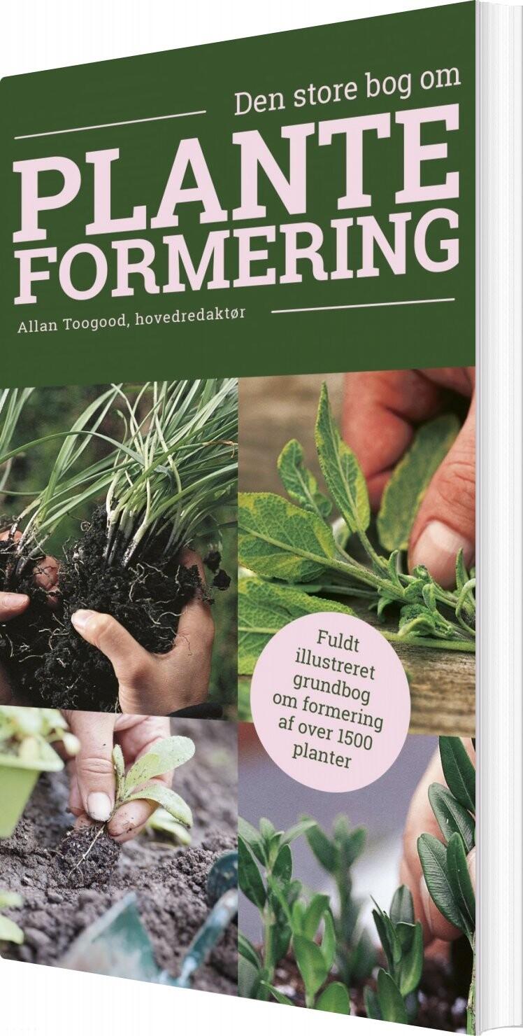 Den Store Bog Om Planteformering - Allan Toogood - Bog