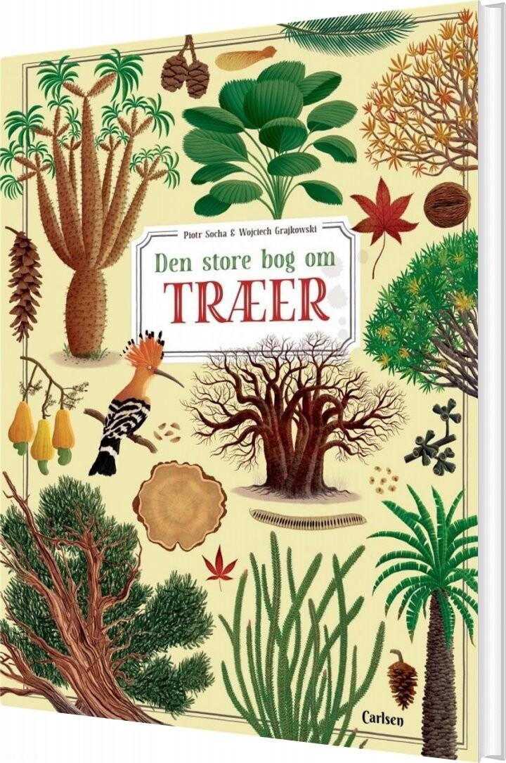 Den Store Bog Om Træer - Piotr Socha - Bog