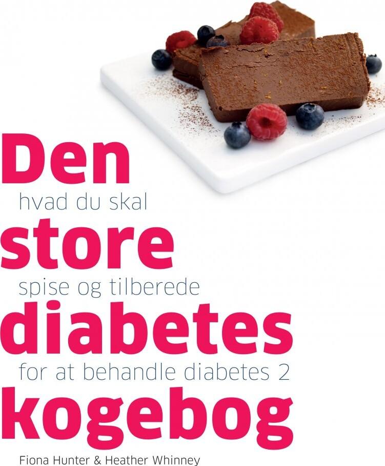 Image of   Den Store Diabetes Kogebog - Fiona Hunter - Bog
