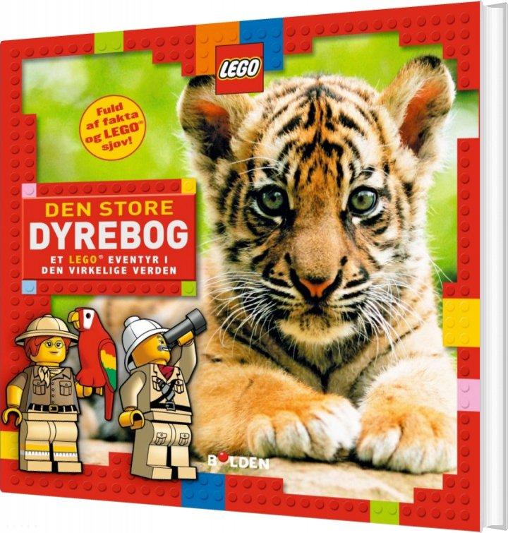 Image of   Den Store Dyrebog - Et Lego Eventyr I Den Virkelige Verden - Bog