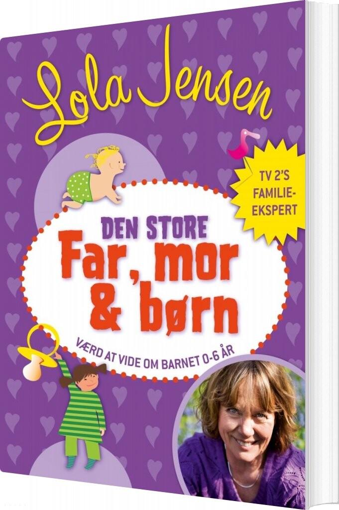 Image of   Den Store Far, Mor & Børn - Lola Jensen - Bog