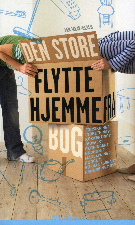 Image of   Den Store Flytte-hjemmefra-bog - Jan Wejp-olsen - Bog