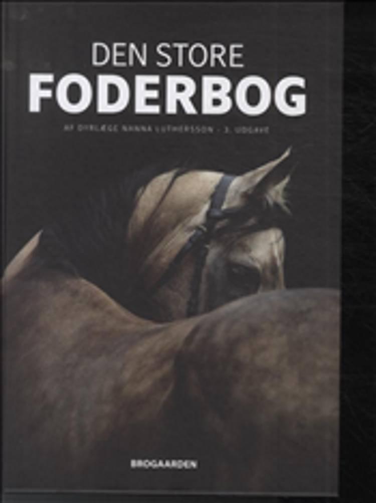 Image of   Den Store Foderbog - Nanna Luthersson - Bog