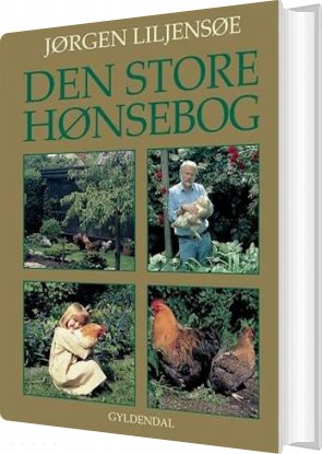 Image of   Den Store Hønsebog - Jørgen Liljensøe - Bog