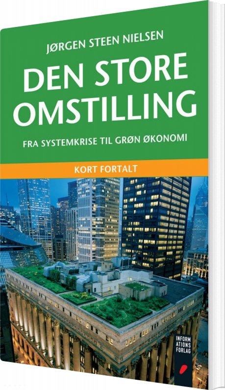 Image of   Den Store Omstilling - Jørgen Steen Nielsen - Bog
