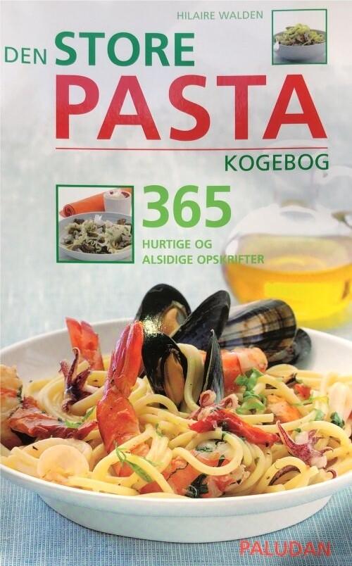 Image of   Den Store Pasta Kogebog - Hilaire Walden - Bog