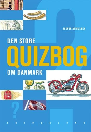 Image of   Den Store Quizbog Om Danmark - Jesper Asmussen - Bog