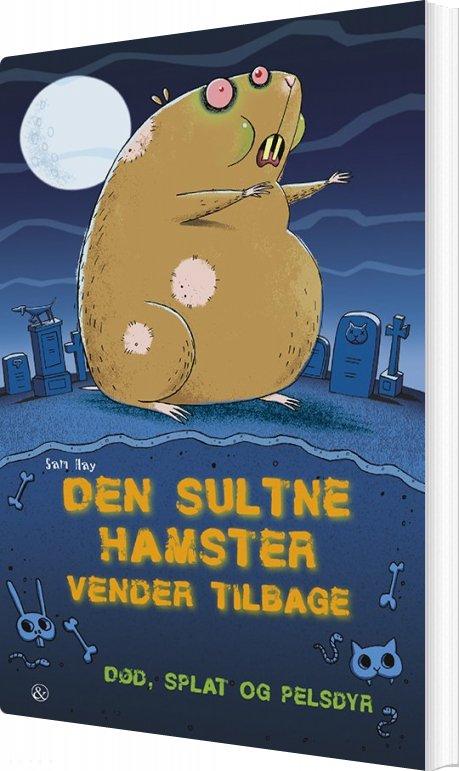 Image of   Den Sultne Hamster Vender Tilbage - Sam Hay - Bog