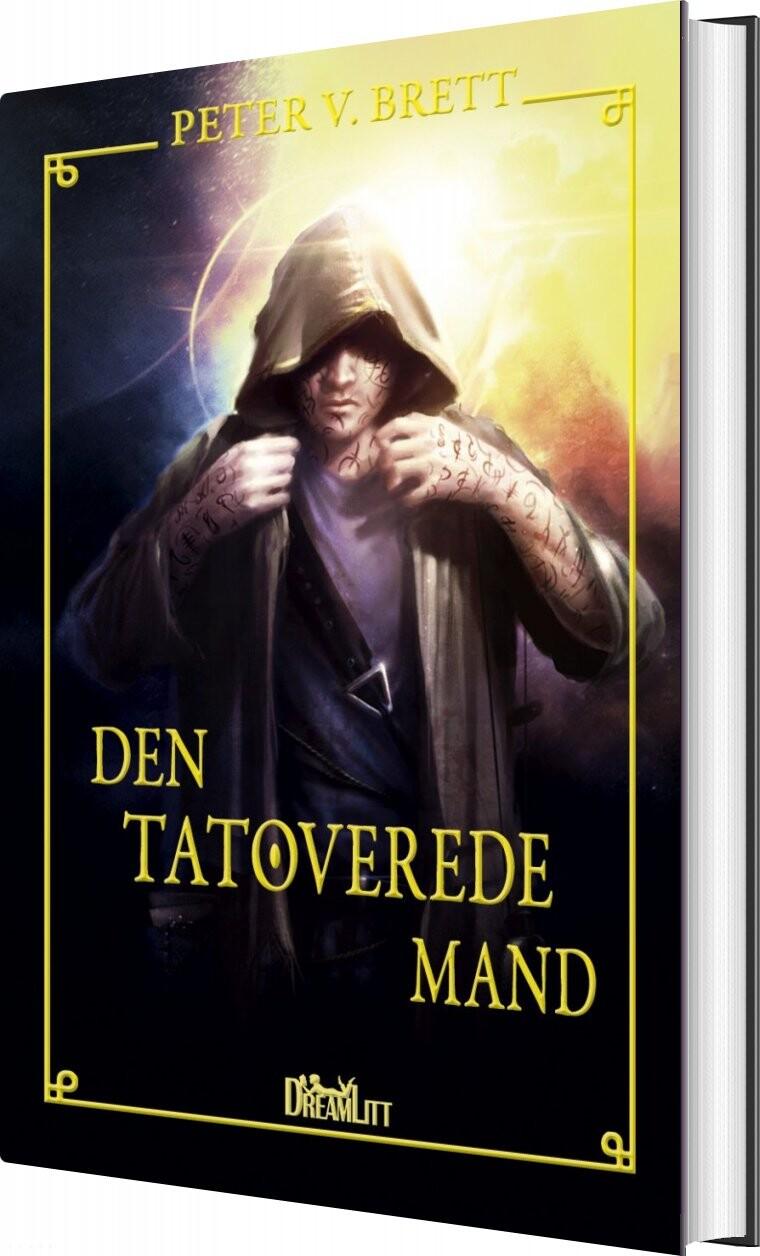 Image of   Den Tatoverede Mand - Peter V. Brett - Bog
