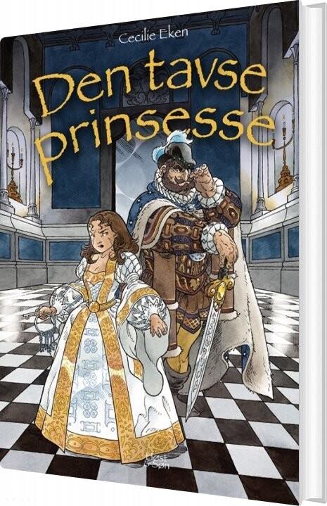 Den Tavse Prinsesse - Det Levende Sværd 3 - Cecilie Eken - Bog