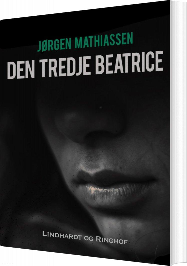 Image of   Den Tredje Beatrice - Jørgen Mathiassen - Bog