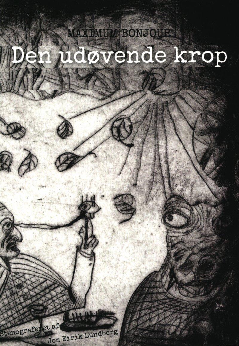 Den Udøvende Krop - Maximum Bonjour - Bog