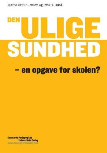 Image of   Den Ulige Sundhed - Bjarne Bruun Jensen - Bog