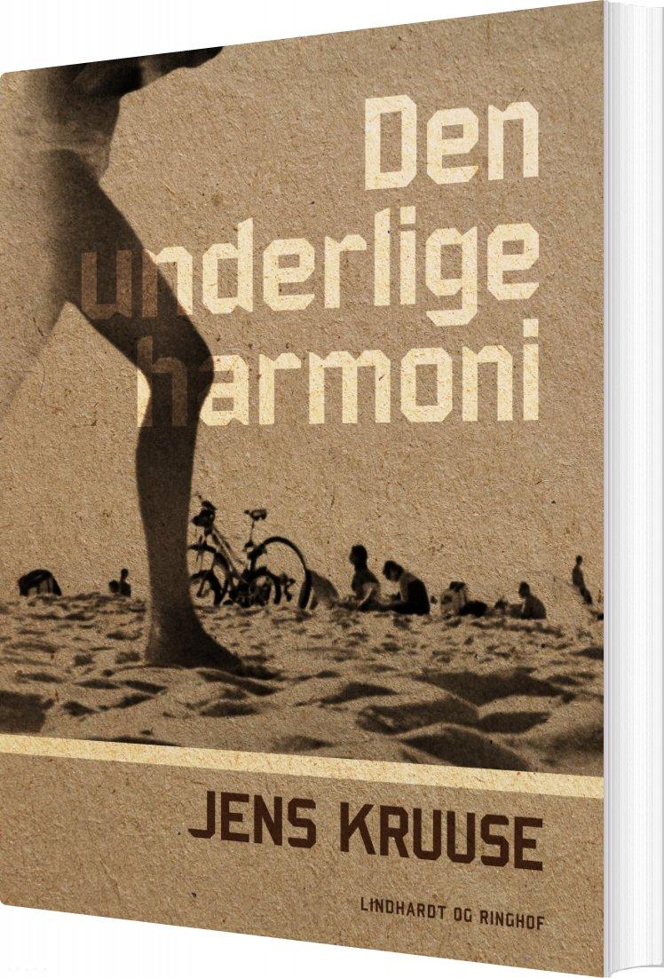 Image of   Den Underlige Harmoni - Jens Kruuse - Bog