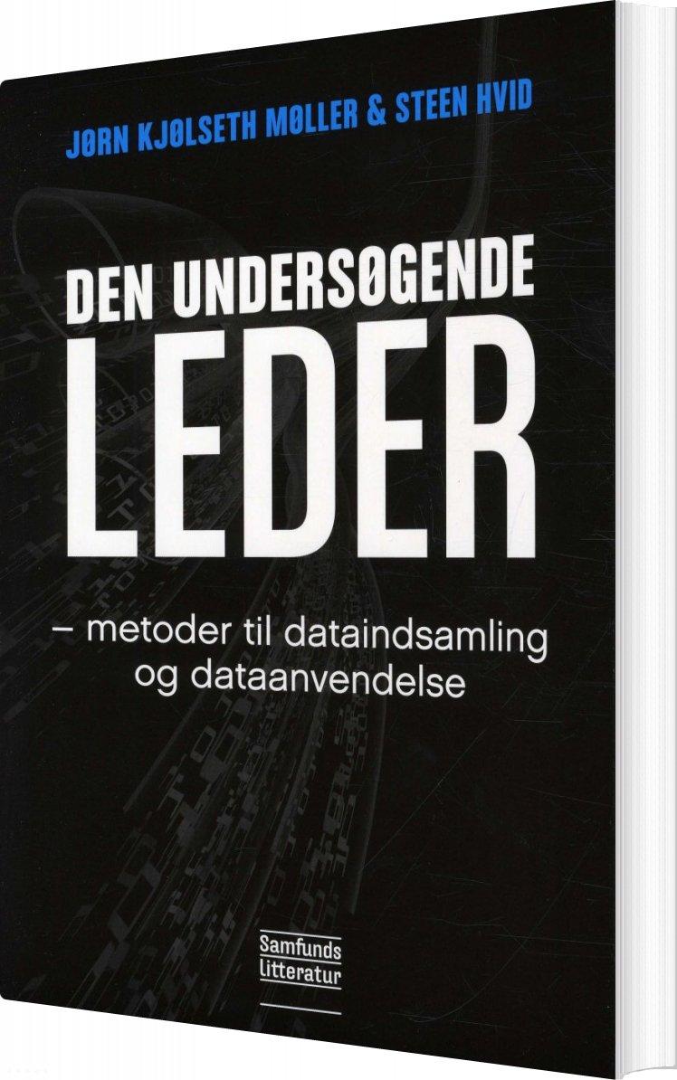 Den Undersøgende Leder - Jørn Kjølseth Møller - Bog