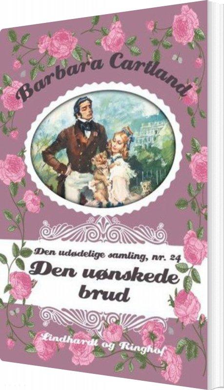 Image of   Den Uønskede Brud - Barbara Cartland - Bog
