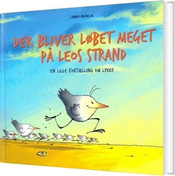 Der Bliver Løbet Meget På Leos Strand - Jan Birck - Bog