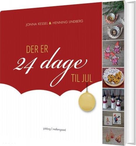 Image of   Der Er 24 Dage Til Jul - Jonna Kessel - Bog