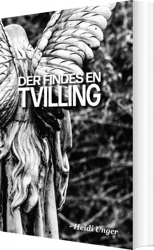 Image of   Der Findes En Tvilling - Heidi Unger - Bog