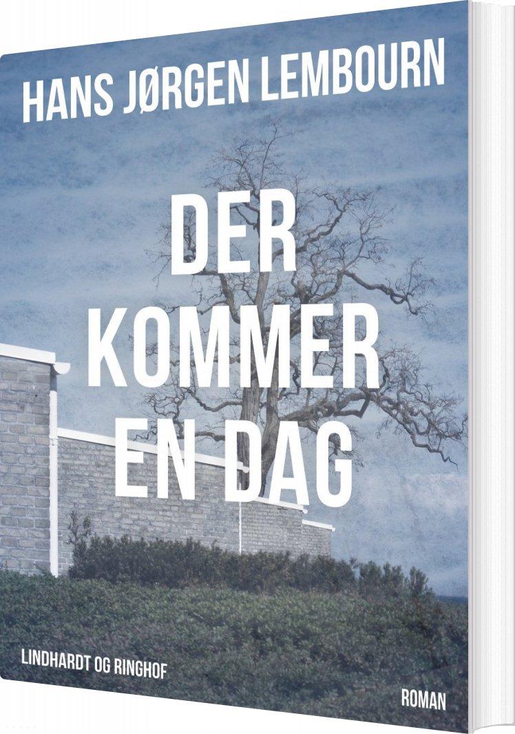 Der Kommer En Dag - Hans Jørgen Lembourn - Bog