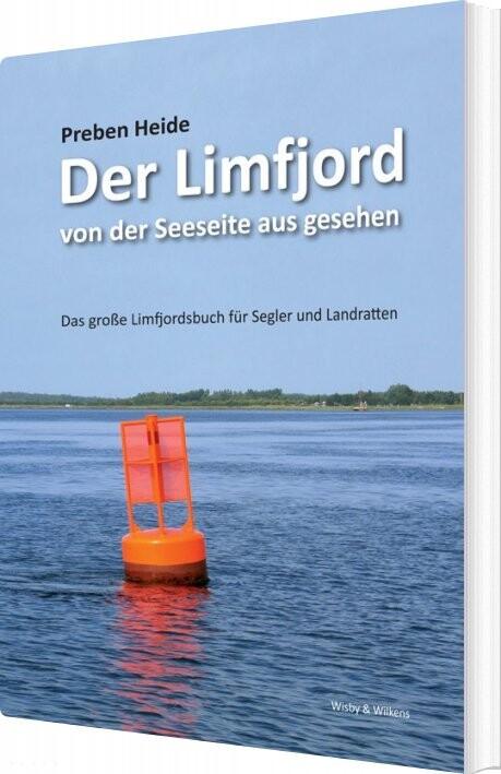 Image of   Der Limfjord Von Der Seeseite Aus Gesehen - Preben Heide - Bog