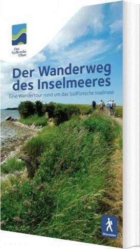 Image of   Der Wanderweg Des Inselmeeres øhavsstien - Jesper Vagn Christensen - Bog