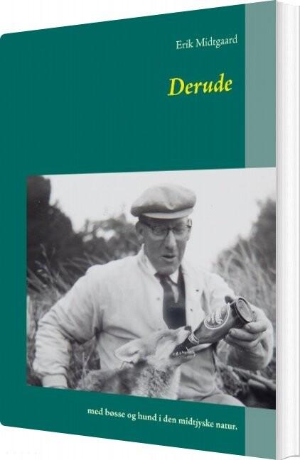 Image of   Derude - Erik Midtgaard - Bog