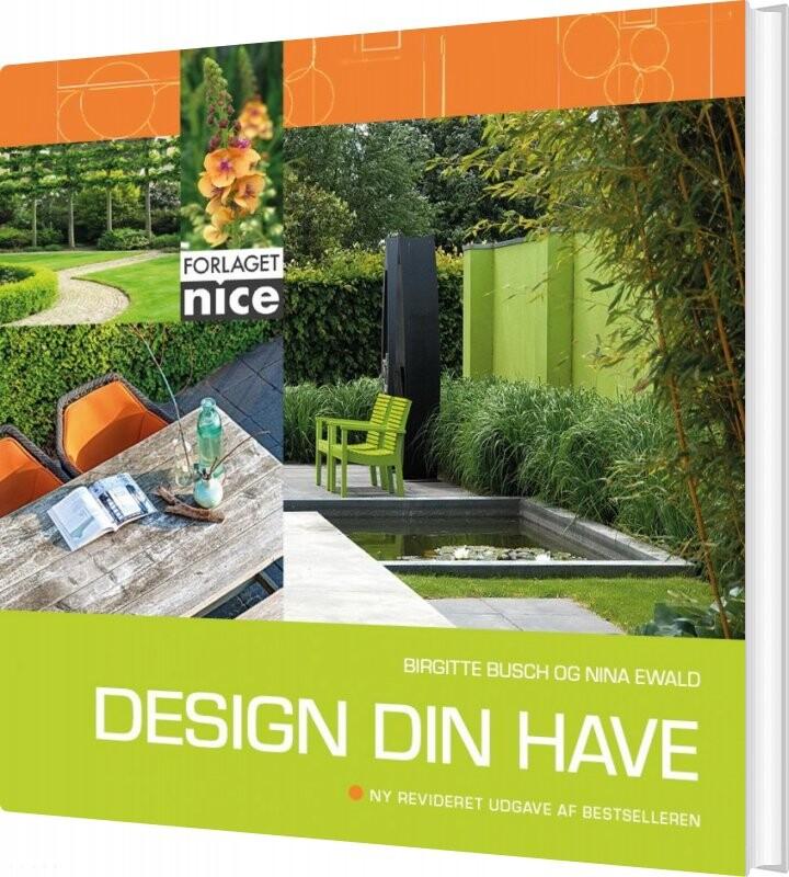 Image of   Design Din Have - Nina Ewald - Bog