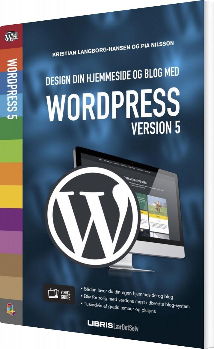 Image of   Design Din Hjemmeside Og Blog Med Wordpress 5 - Kristian Langborg-hansen - Bog