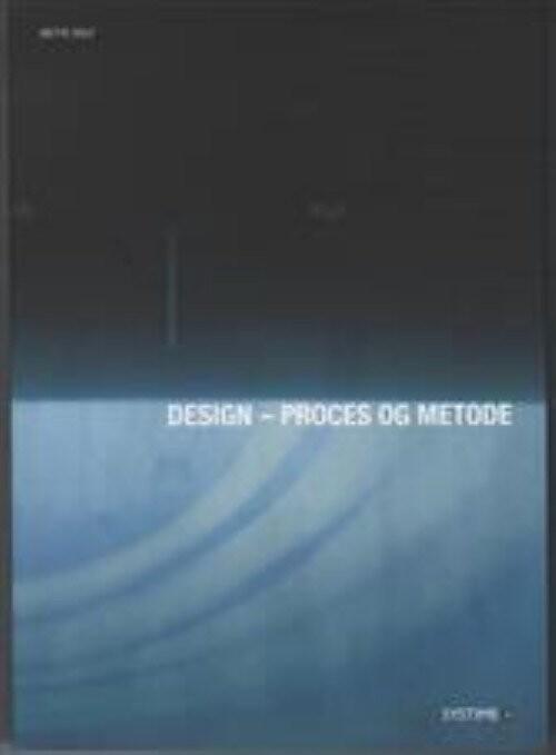 Image of   Design - Proces & Metode - Mette Volf - Bog
