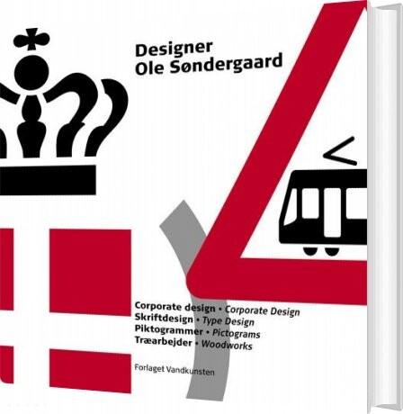 Image of   Designer Ole Søndergaard - Ida Engholm - Bog