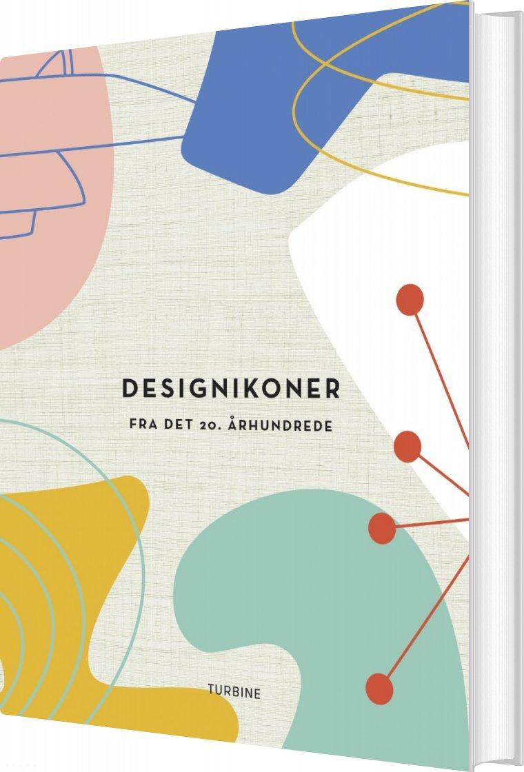 Billede af Designikoner - Fra Det 20. århundrede - Frances Ambler - Bog
