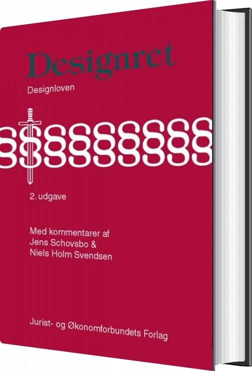 Image of   Designret - Designloven Med Kommentarer - Jens Schovsbo - Bog