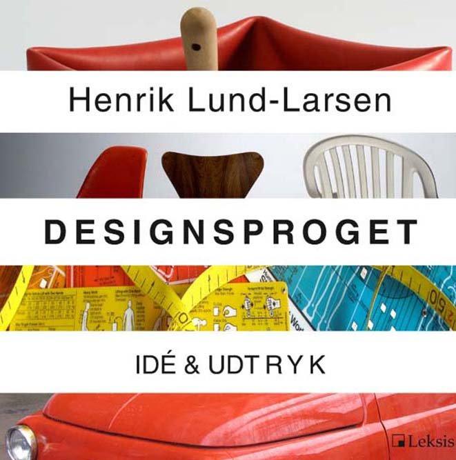 Billede af Designsproget - Henrik Lund-larsen - Bog