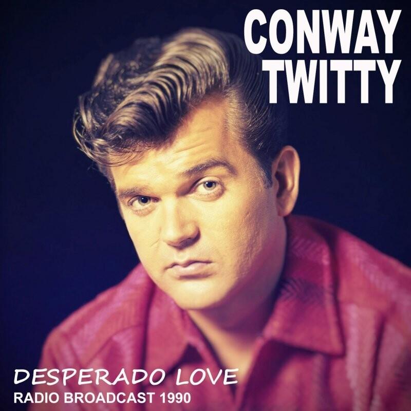 Image of   Conway Twitty - Desperado Love - CD
