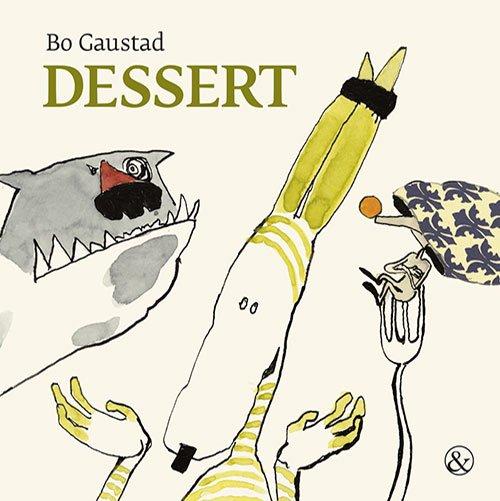 Dessert - Bo Gaustad - Bog