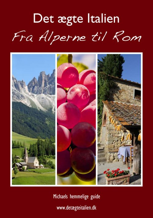 Image of   Det ægte Italien - Michael Fjording - Bog