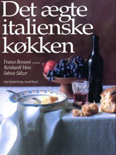 Det ægte Italienske Køkken - Reinhardt Hess - Bog