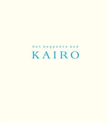 Det Begyndte Med Kairo - Karin Westerlund - Bog