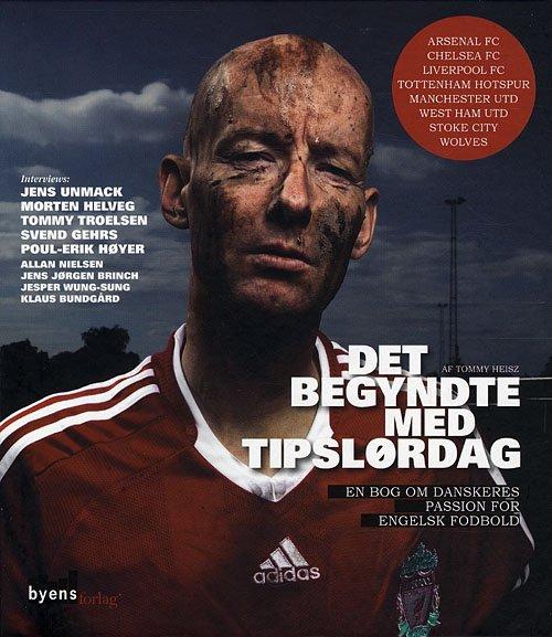 Image of   Det Begyndte Med Tipslørdag - Tommy Heisz - Bog