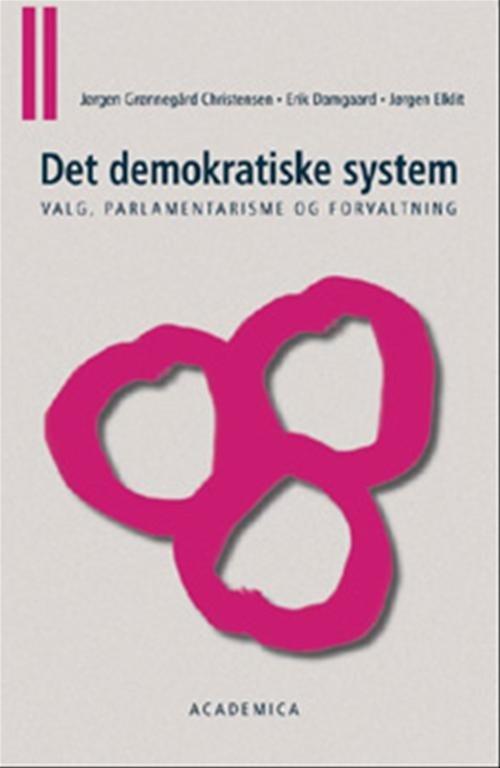 Det Demokratiske System - Jørgen Elklit - Bog