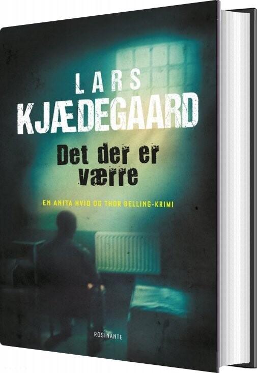 Det Der Er Værre - Lars Kjædegaard - Bog
