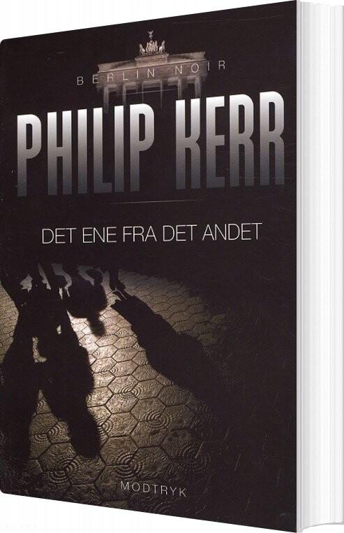 Det Ene Fra Det Andet - Philip Kerr - Bog