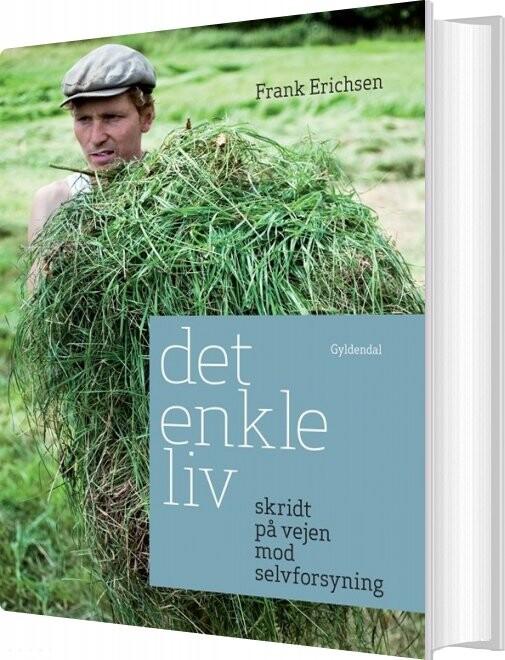 Image of   Det Enkle Liv - Frank Erichsen - Bog